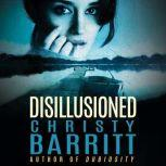 Disillusioned, Christy Barritt