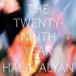 The Twenty-Ninth Year, Hala Alyan