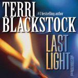 Last Light, Terri Blackstock