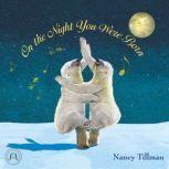 On the Night You Were Born, Nancy Tillman