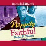 Nappily Faithful, Trisha Thomas
