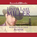 McKettricks of Texas Austin, Linda Lael Miller