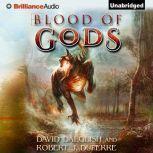 Blood of Gods, David Dalglish