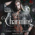 Nobody's Prince Charming, Aimee Nicole Walker