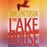 The Lake House, James Patterson