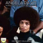 Angela Davis; Words for The Coming Revolution, Geoffrey Giuliano