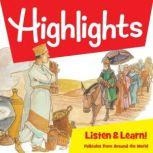 Highlights Listen & Learn!: Folktales From Around The World An Immersive Audio Study for Grade 6, Highlights For Children