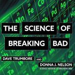 The Science of Breaking Bad, Donna J. Nelson
