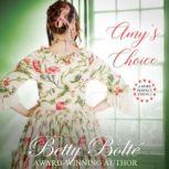 Amy's Choice, Betty Bolte