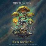 Magnus Chase and the Gods of Asgard: 9 from the Nine Worlds, Rick Riordan