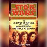 The Truce at Bakura: Star Wars, Kathy Tyers