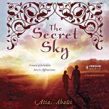 The Secret Sky, Atia Abawi