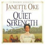 A Quiet Strength, Janette Oke