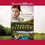The Quarryman's Bride, Tracie Peterson