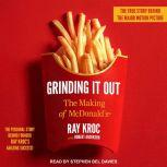 Grinding It Out The Making of McDonald's, Ray Kroc