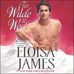 Too Wilde to Wed, Eloisa James