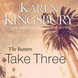 The Baxters Take Three, Karen Kingsbury
