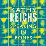 Speaking in Bones, Kathy Reichs