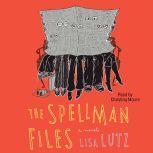Spellman Files, Lisa Lutz