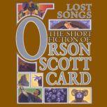 Lost Songs The Hidden Stories, Orson Scott Card