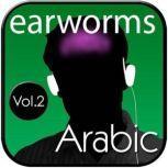 Rapid Arabic, Vol. 2, Earworms Learning