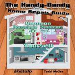 The Handy-Dandy Home Repair Guide, Instafo