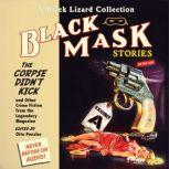 Black Mask 9: The Corpse Didn't Kick And Other Crime Fiction from the Legendary Magazine, Otto Penzler
