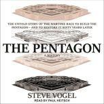 The Pentagon A History, Steve Vogel