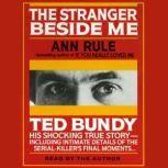 Stranger Beside Me, Ann Rule