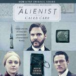 The Alienist, Caleb Carr