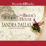 The Bride's House, Sandra Dallas