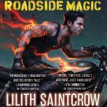 Roadside Magic, Lilith Saintcrow