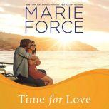 Time for Love, Marie Force