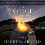 A Voice within the Flame, Henry O. Arnold