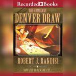 Denver Draw, Robert J. Randisi