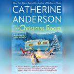 The Christmas Room, Catherine Anderson