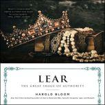 Lear The Great Image of Authority, Harold Bloom