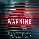 The Warning, Paul Pen
