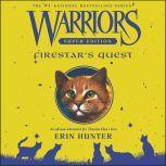 Warriors Super Edition: Firestar's Quest, Erin Hunter
