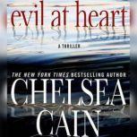 Evil at Heart, Chelsea Cain