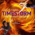 Timestorm A Tempest Novel, Julie Cross
