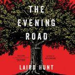 The Evening Road, Laird Hunt