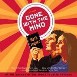 Gone with the Mind, Mark Leyner