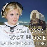 The Long Way Home, Lauraine Snelling