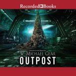 Outpost Donovan : Book One, W. Michael Gear
