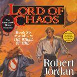 Lord of Chaos Book Six of 'The Wheel of Time', Robert Jordan