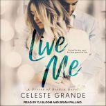 Live Me, Celeste Grande