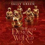 The Demon World, Sally Green