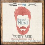 Beard in Mind Winston Brothers Book 4, Penny Reid