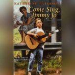 Come Sing, Jimmy Jo, Katherine Paterson